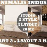 Eps 2 Desain Interior Apartemen type Studio 20 m2 Gaya Minimalis dan Industrial